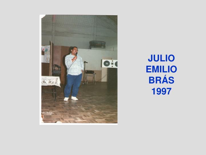 JULIO EMILIO BRÁS 1997