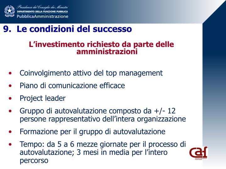 9.  Le condizioni del successo