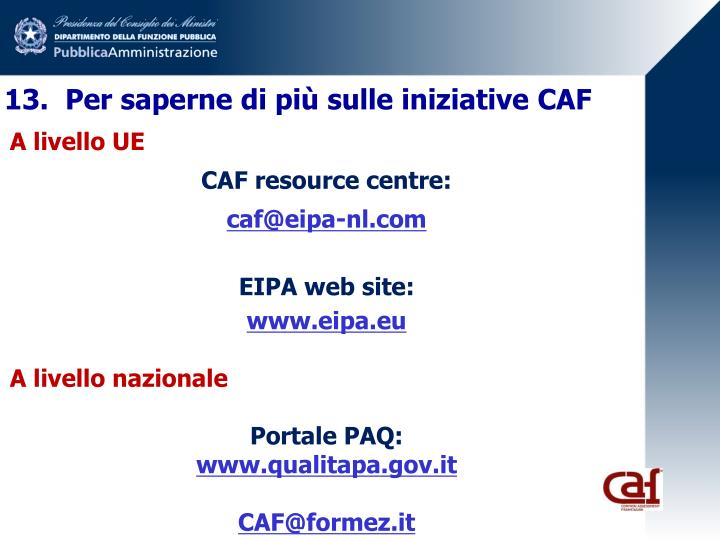 13.  Per saperne di più sulle iniziative CAF