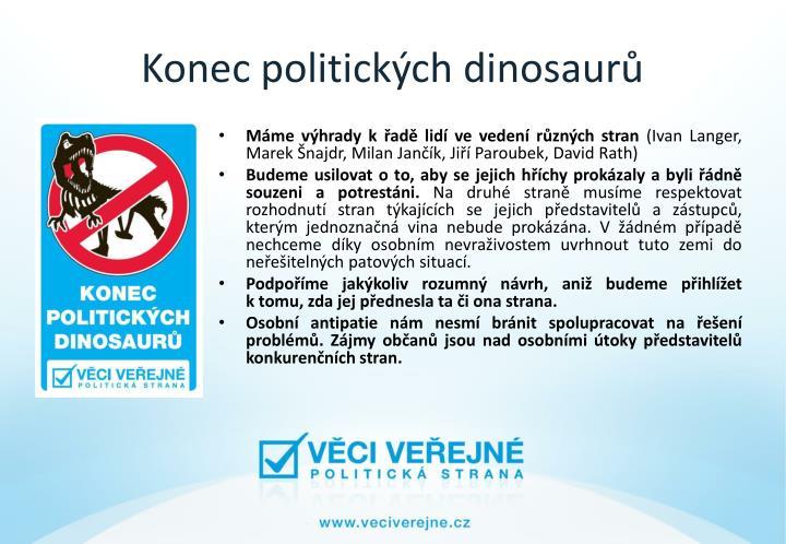 Konec politických dinosaurů