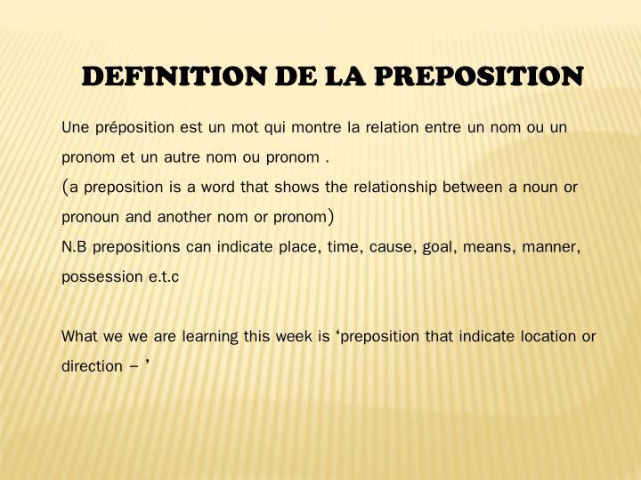 DEFINITION DE LA PREPOSITION
