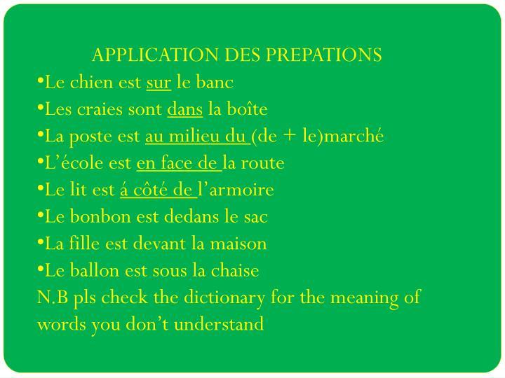 APPLICATION DES PREPATIONS