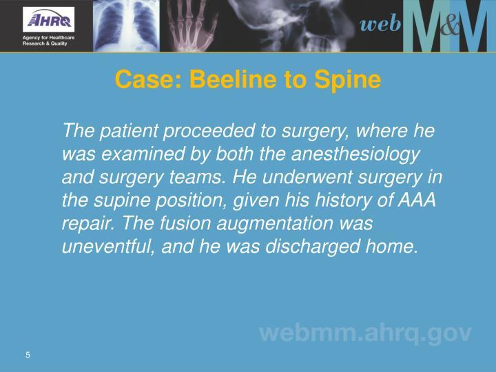 Case: Beeline to Spine