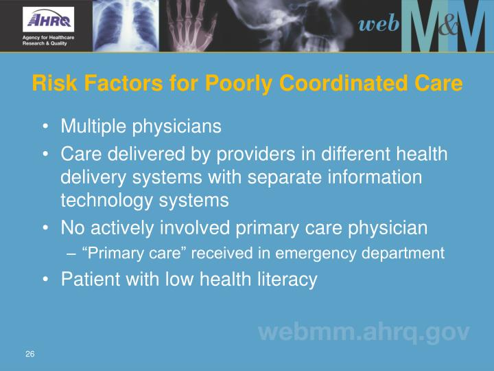 Risk Factors for Poorly Coordinated Care