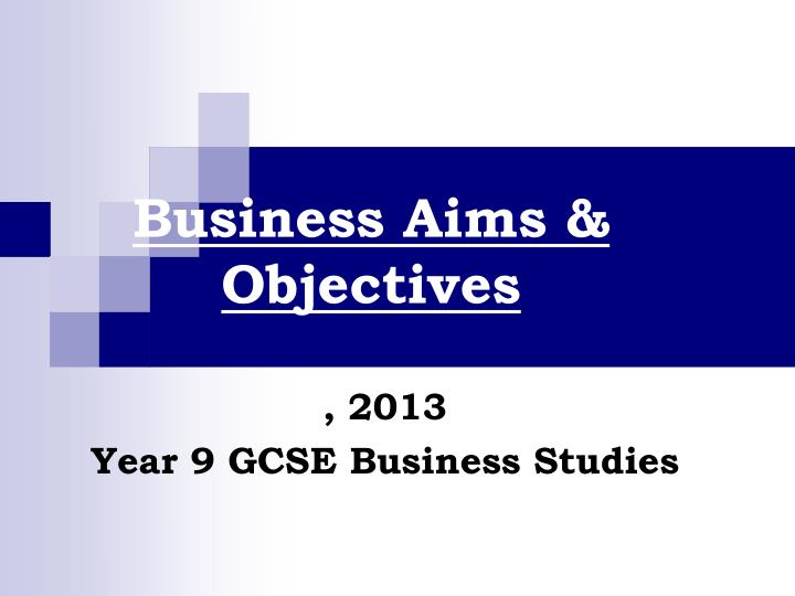 Business aims objectives