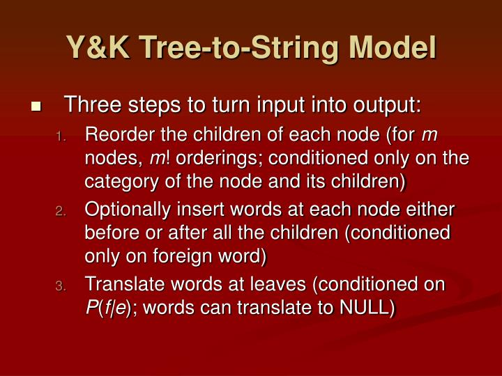 Y&K Tree-to-String Model