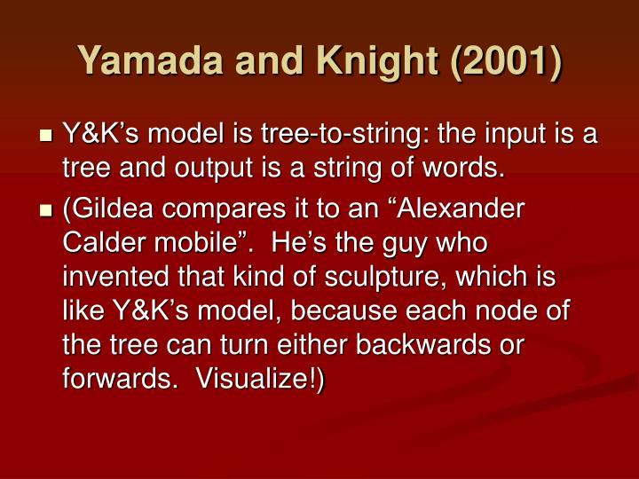 Yamada and Knight (2001)