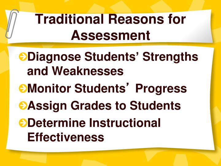 Traditional Reasons for Assessment