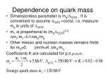 dependence on quark mass
