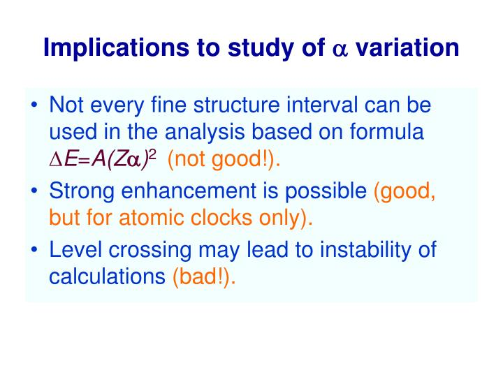 Implications to study of