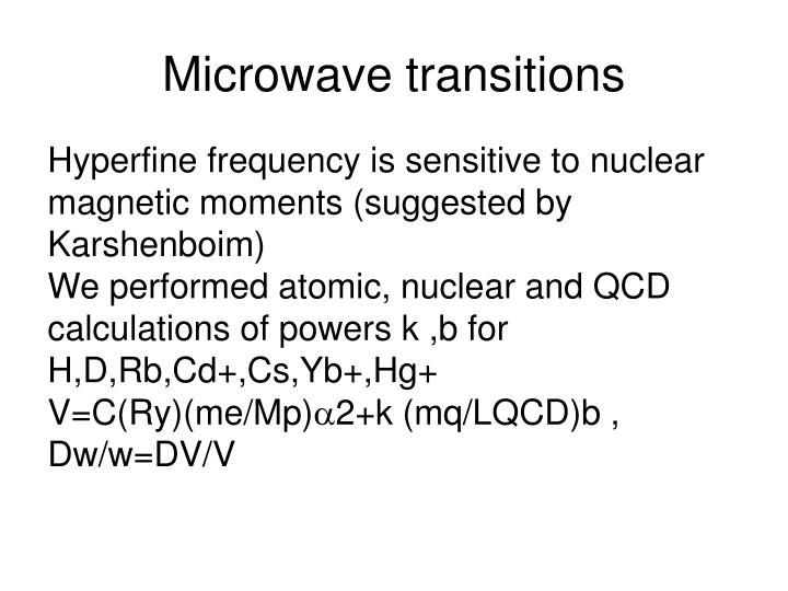 Microwave transitions