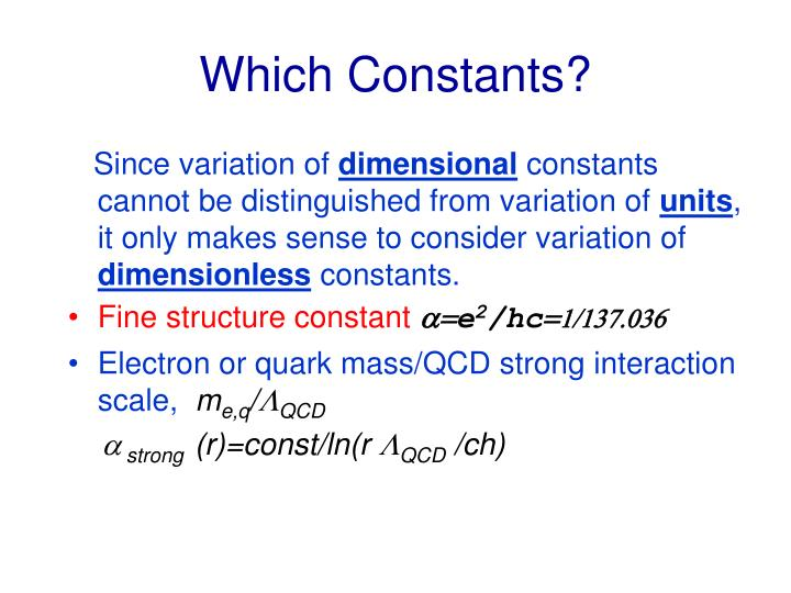 Which Constants?