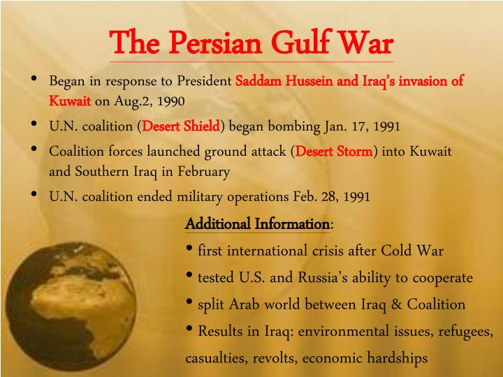 an introduction to the history of the persian gulf war Introduction soldiers falling, bullets flying, tensions rising, the persian gulf war  was a significant war in terms of modern american history the cold war was a.