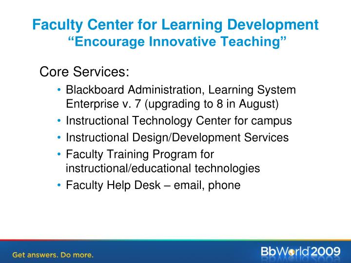Faculty center for learning development encourage innovative teaching
