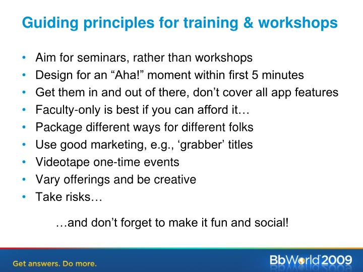 Guiding principles for training & workshops