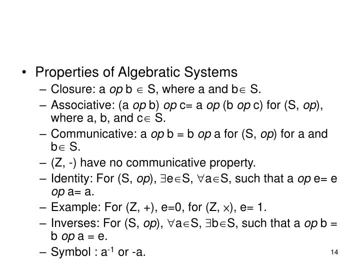 Properties of Algebratic Systems