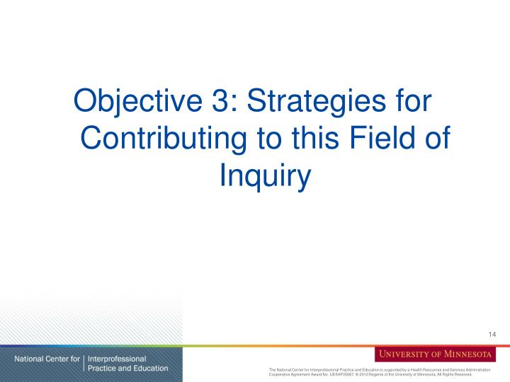 Objective 3: Strategies for Contributing to this Field of Inquiry