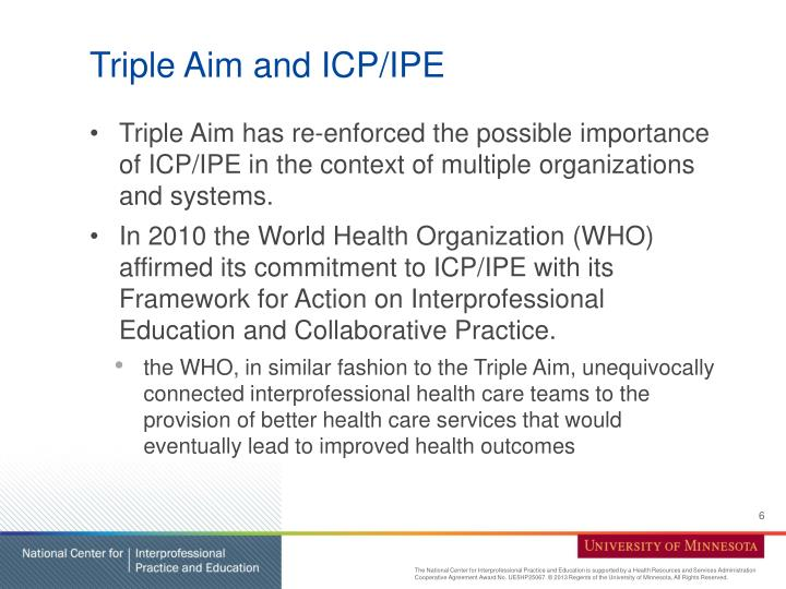 Triple Aim and ICP/IPE