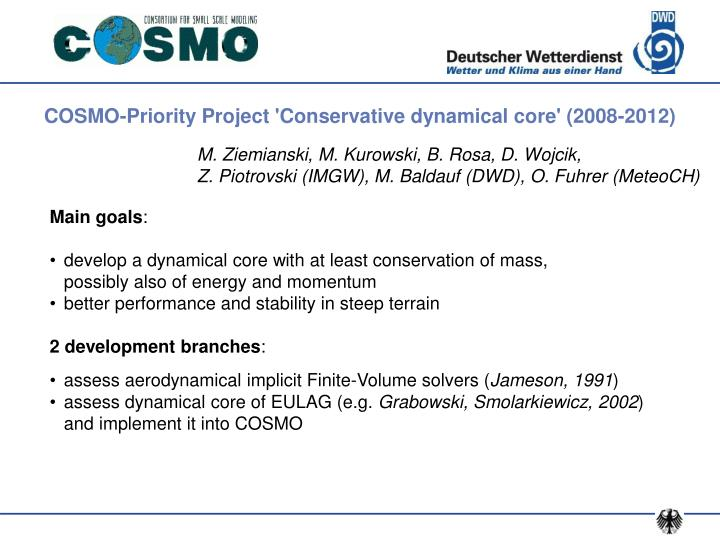 COSMO-Priority Project 'Conservative dynamical core' (2008-2012)