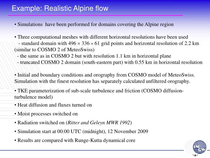 Example: Realistic Alpine flow