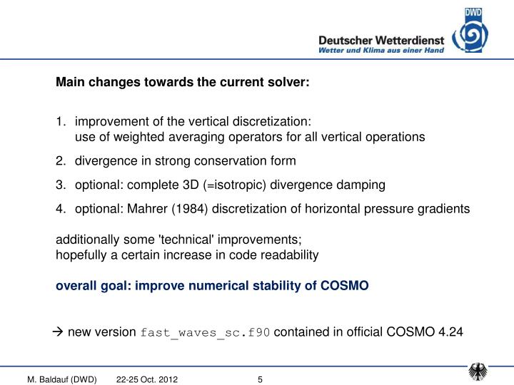 Main changes towards the current solver: