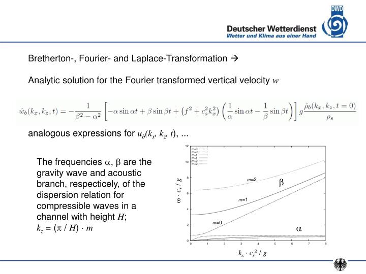 Bretherton-, Fourier- and Laplace-Transformation
