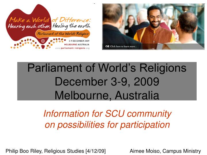 Parliament of world s religions december 3 9 2009 melbourne australia