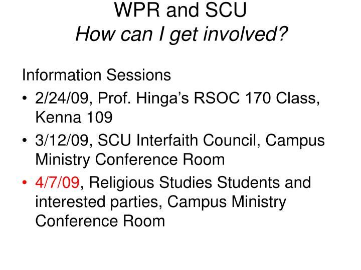 WPR and SCU