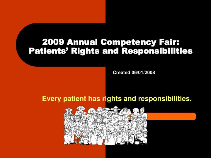 2009 annual competency fair patients rights and responsibilities