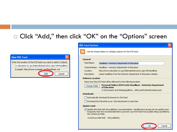 "Click ""Add,"" then click ""OK"" on the ""Options"" screen"