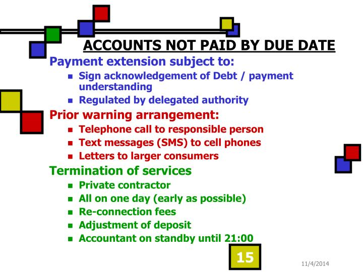ACCOUNTS NOT PAID BY DUE DATE