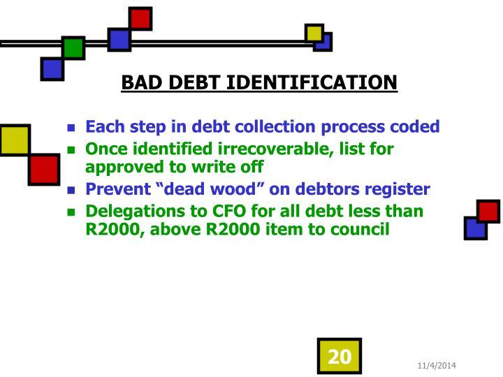 BAD DEBT IDENTIFICATION