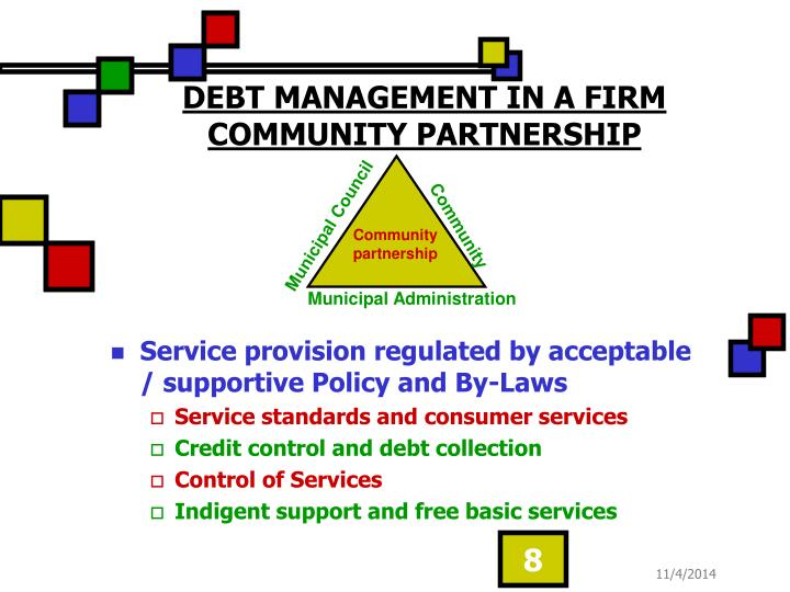 DEBT MANAGEMENT IN A FIRM COMMUNITY PARTNERSHIP