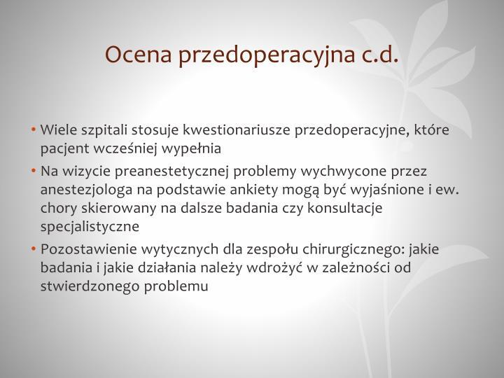 Ocena przedoperacyjna c.d.