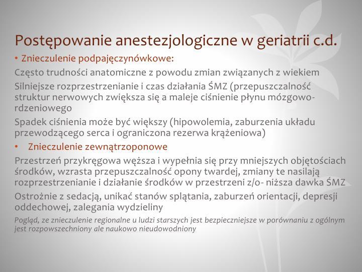 Postępowanie anestezjologiczne w geriatrii c.d.