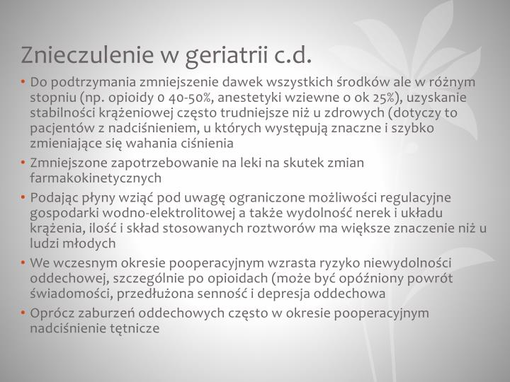 Znieczulenie w geriatrii c.d.