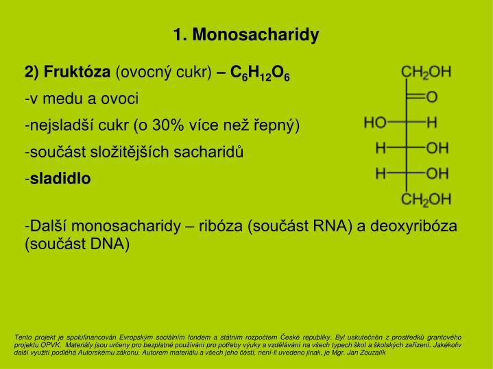 1. Monosacharidy