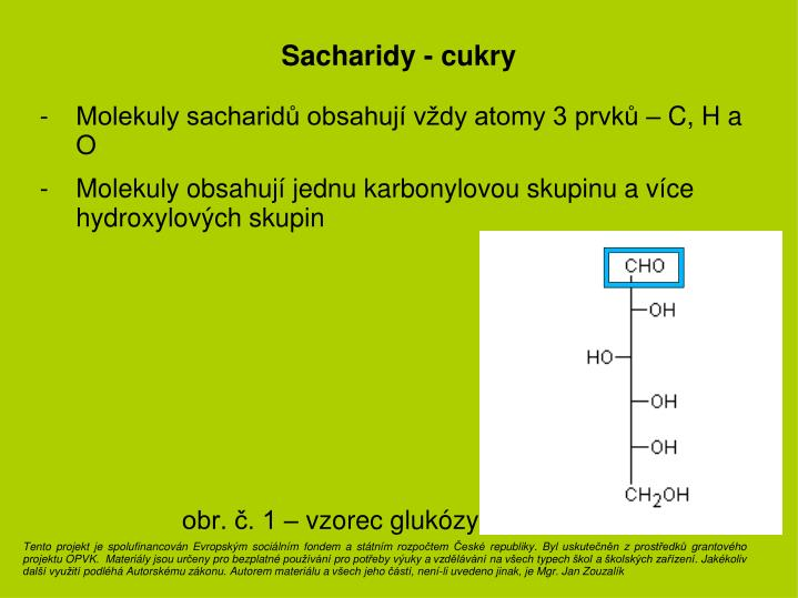 Sacharidy - cukry