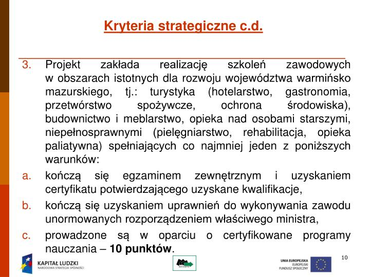 Kryteria strategiczne c.d.