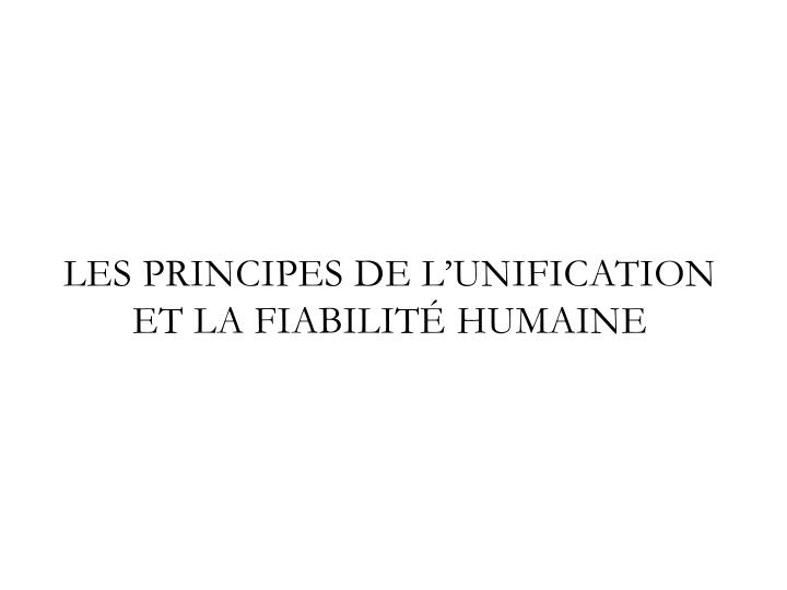 Les Principes de l'unification