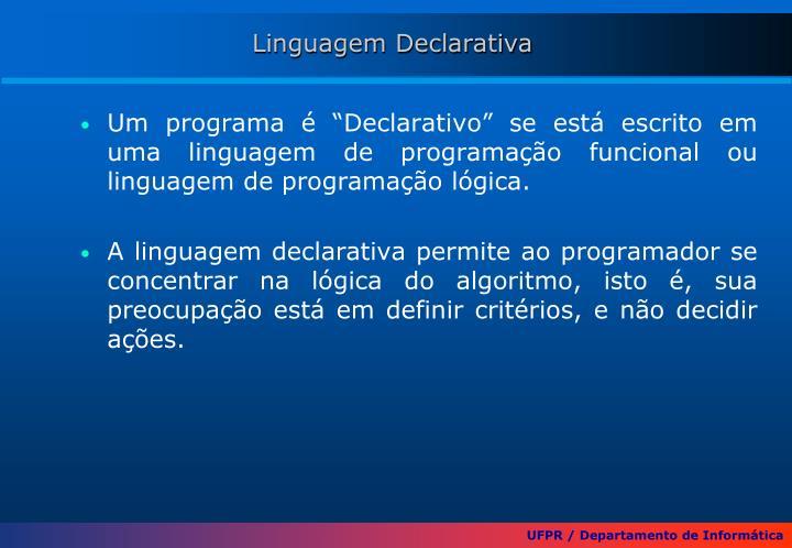 Linguagem Declarativa