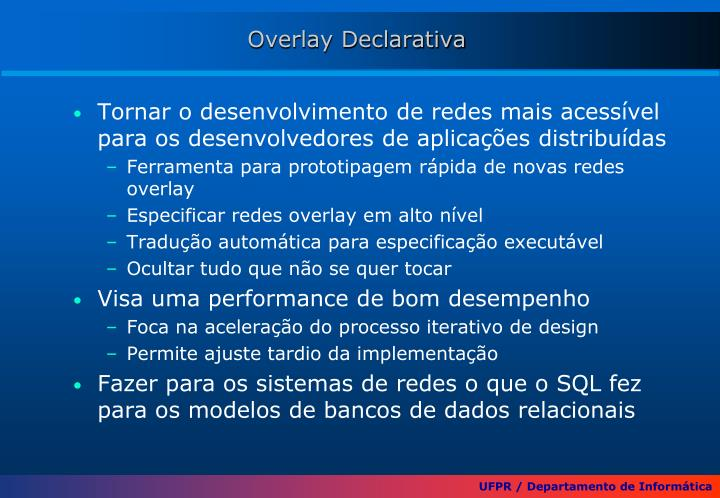 Overlay Declarativa