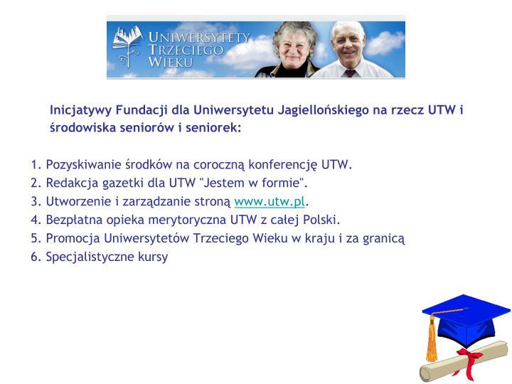 Inicjatywy Fundacji dla Uniwersytetu Jagiellońskiego na rzecz UTW i środowiska seniorów i seniorek: