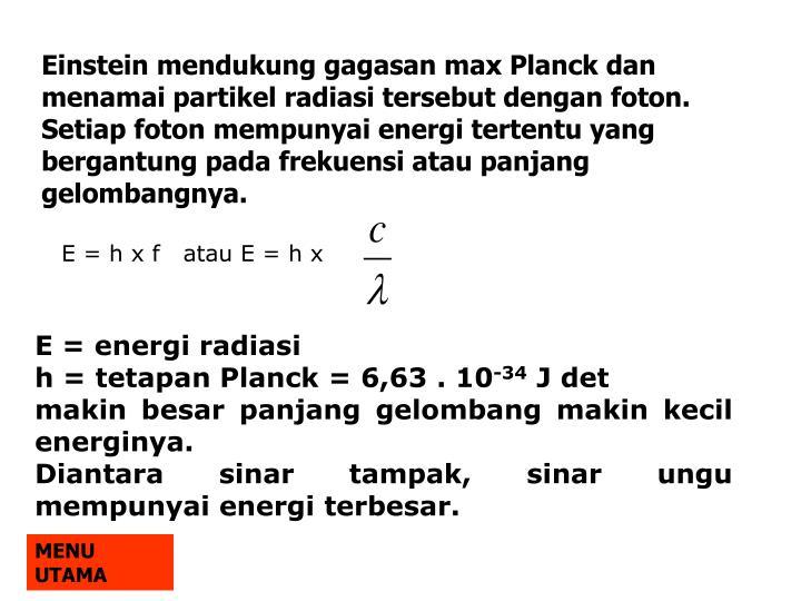 E = h x f   atau E = h x