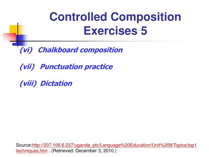 Controlled Composition Exercises 5