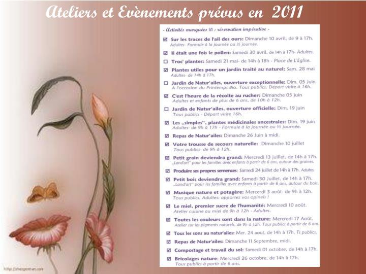 Ateliers et Evènements prévus en  2011