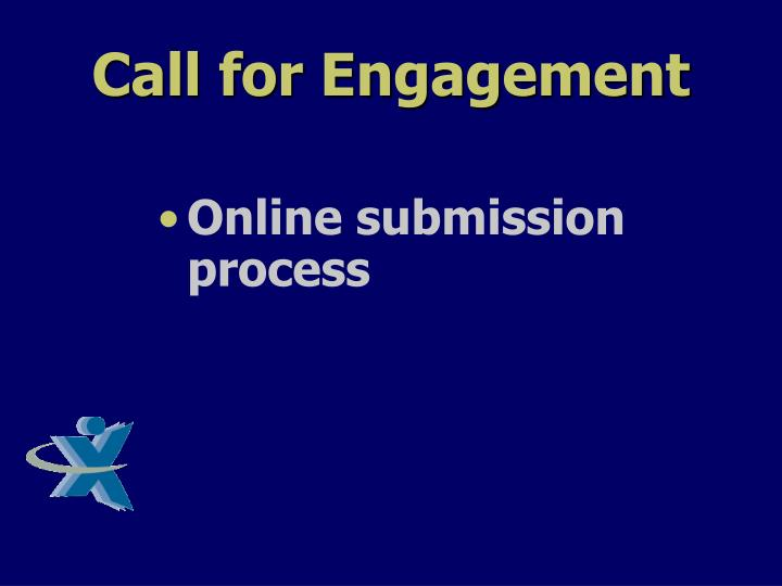 Call for Engagement