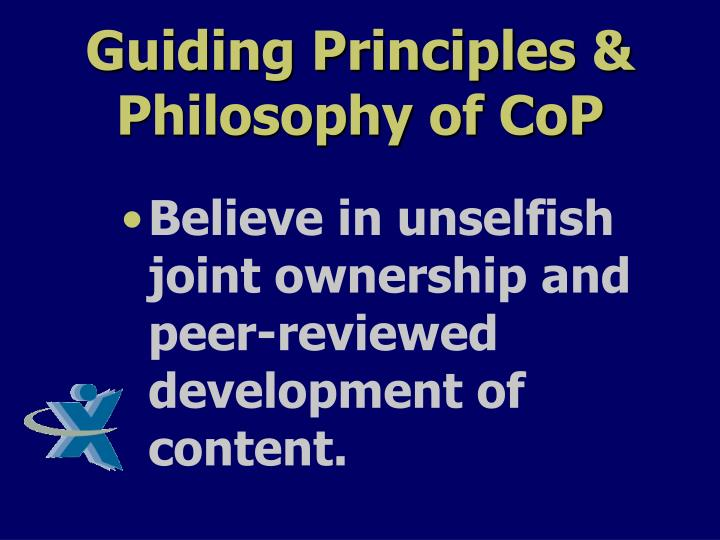 Guiding Principles & Philosophy of CoP