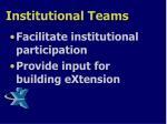 institutional teams