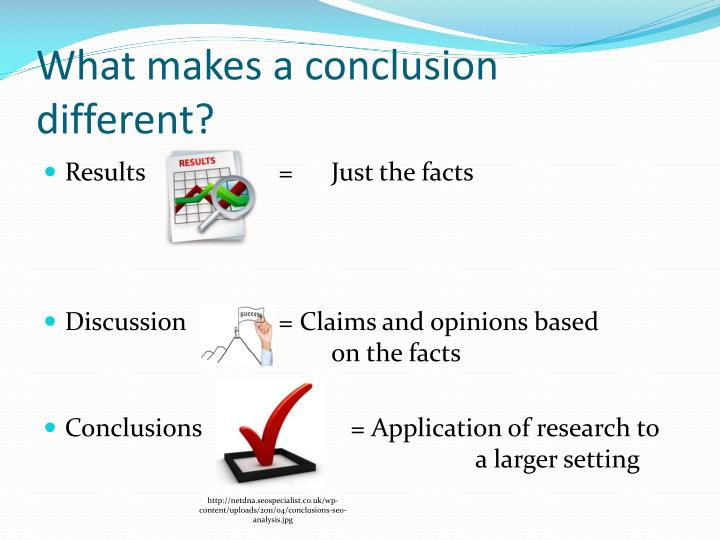 What makes a conclusion different?